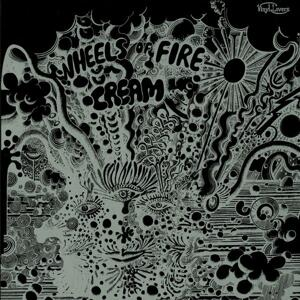 Cream–Wheels On Fire (Live At The Fillmore) / Vinyl Lovers