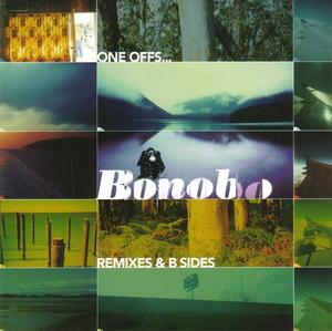 Bonobo-One Offs Remixes & B-Sides / TRU THOUGHTS