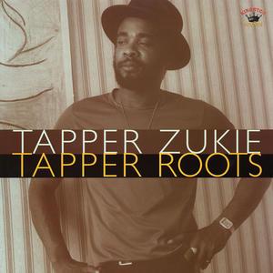 Tapper Zukie-Tapper Roots /  Kingston Sounds