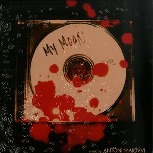 Antoni Maiovvi-My Moon / Giallo Disco