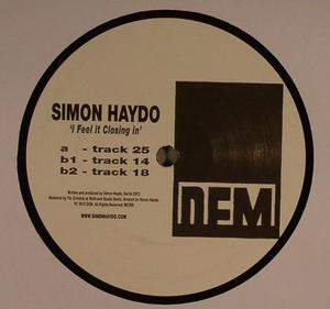 Simon Haydo-I Feel It Closing In / Dem