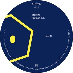 Cabanne - Fusiform E.p. / Minibar