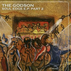 Godson (Rick Wilhite)-Soul Edge EP Part 2 / Still Music