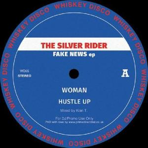 The Silver Rider / The Funk District - Fake News Ep / Whiskey Disco