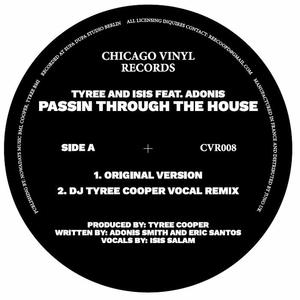 Tyree / Isis Feat Adonis-Passin Thru The House / Chicago Vinyl