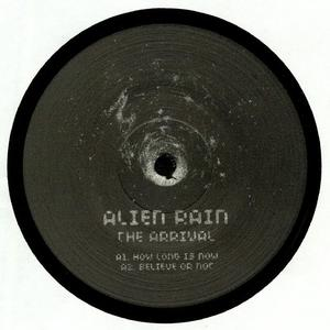 Alien Rain-The Arrival / UFO Inc.