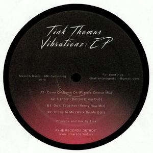 Tink Thomas-Vibrationz Ep / Fxhe