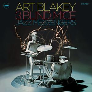 Art Blakey & The Jazz Messengers-Three Blind Mice / Jazz Wax Records