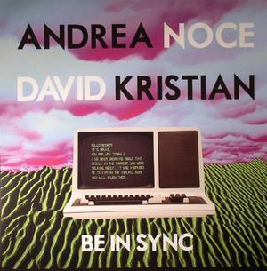 Andrea Noce & David Kristian-Be In Sync / Macadam Mambo