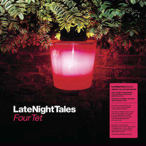 Four Tet-Late Night Tales