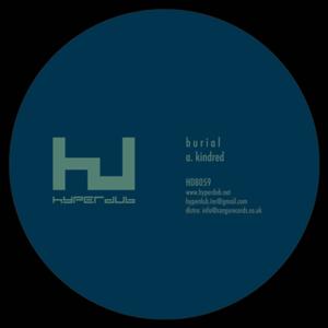 Burial-Kindred EP / Hyperdub