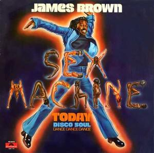 James Brown-Sex Machine Today / Polydor