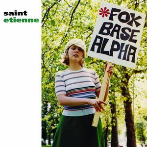 Saint Etienne-Foxbase Alpha / Heavenly