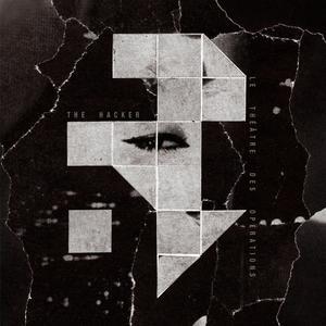 Hacker-Le Theatre Des Operations / Dark Entries