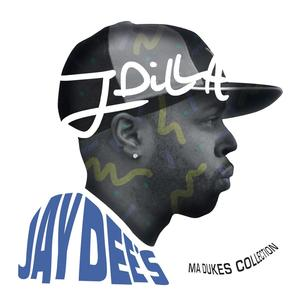 J Dilla-Jay Dee's Ma Dukes Collection /  YANCEY MEDIA GROUP