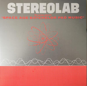 "Stereolab ‎– The Groop Played ""Space Age Batchelor Pad Music"" /  Too Pure ‎"