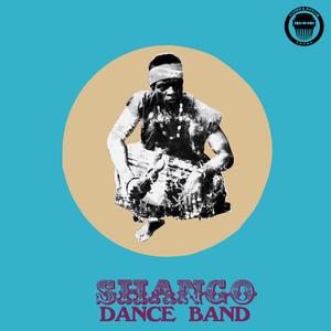 Shango Dance Band-Shango Dance Band /  COMB & RAZOR SOUND