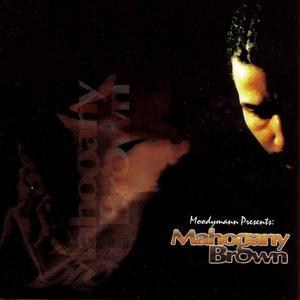 Moodyman-Mahogany Brown /  PEACEFROG