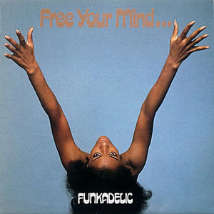 Funkadelic-Free Your Mind And Your Ass Will Follow / Westbound Records