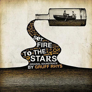 Gruff Rhys-Set Fire To The Stars /  Finders Keepers Records