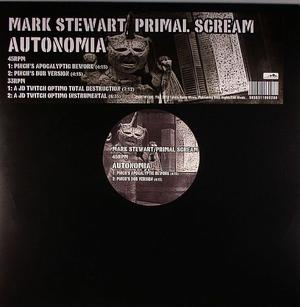 Mark Stewart / Primal Scream-Autonomia / Future Noise