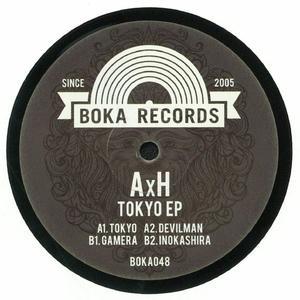 Axh-Tokyo Ep / Boka