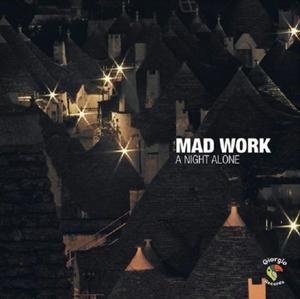 Mad Work-A Night Alone / Giorgio Records