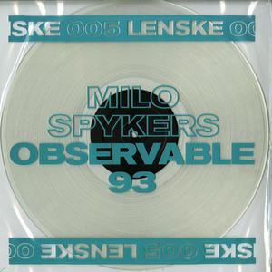 Milo Spykers-Observable 93 Ep / Lenske