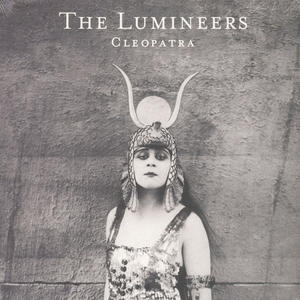Lumineers-Cleopatra /