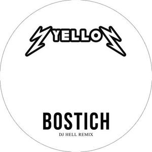 Yello-Bostich (dj Hell 2018 Remix) / International Deejay Gigolo Records