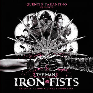 OST-The Man With The Iron Fists (Original Motion Picture Soundtrack) /  Music On Vinyl