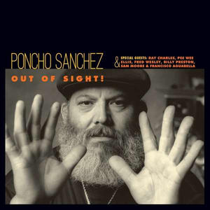 Poncho Sanchez-Out Of Sight / Concord Jazz
