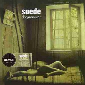 Suede-Dog Man Star / Demon Records