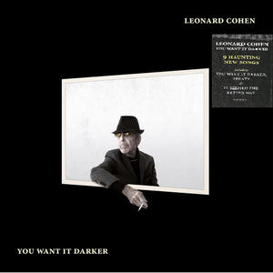 Leonard Cohen-You Want It Darker / Columbia