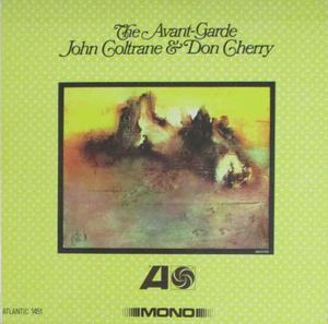 John Coltrane & Don Cherry-The Avant-Garde /  Rhino Records