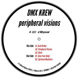 Dmx Crew-Peripheral Visions / Byrd Out