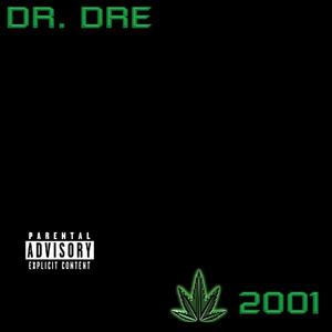 Dr Dre-The Chronic 2001 / Aftermath Entertainment