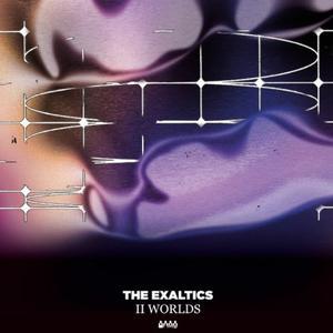 Exaltics-Ii Worlds / Clone West Coast Series
