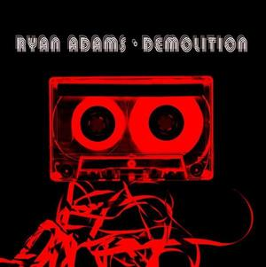 Ryan Adams-Demolition / Lost Highway