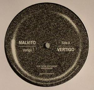 Malvito-Vertigo / For Those Who Know