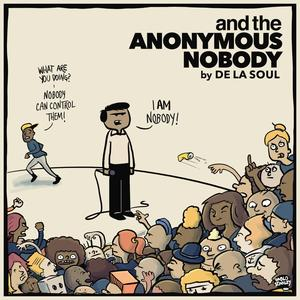 De La Soul And The Anonymous Nobody / AOI RECORDS