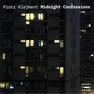 Piotr Klejment-Midnight Confessions / Eastern Bloc Warsaw