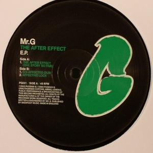 Mr. G-The After Effect EP / Phoenix G