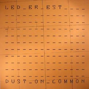 Led Er Est-Dust On Common / Mannequin