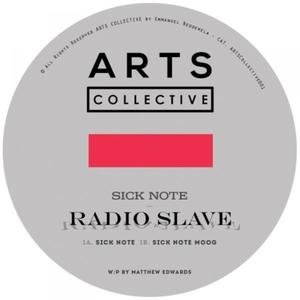 Radio Slave-Sick Note / Arts