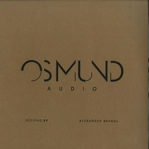 Alexander Brandl- Second EP / Osmund Audio