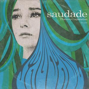 Thievery Corporation-Saudade / ESL