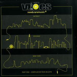 Rick Wilhite-Vibes New & Rare Music 2 Part 1 / Rush Hour
