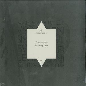 Observer- Principium EP / Radix Verum