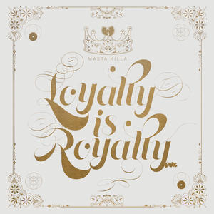 Masta Killa (Wu-Tang Clan)-Loyalty Is Royalty /  NATURE SOUNDS